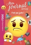 Catherine Kalengula et Audrey Thierry - Mon journal emoji Tome 4 : C'est pas juste !.