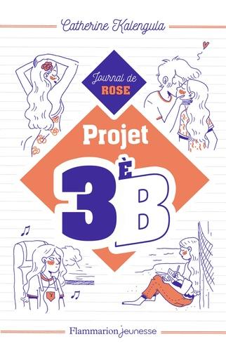 Projet 3èB Tome 1 Journal de Rose
