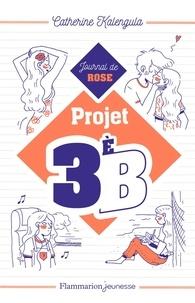 Catherine Kalengula - Projet 3èB Tome 1 : Journal de Rose.