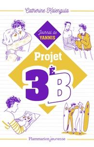Catherine Kalengula - Projet 3èB Tome 2 : Journal de Yanis.