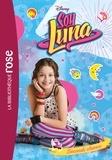 Catherine Kalengula - Soy Luna Tome 2 : Seconde chance.