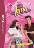 Catherine Kalengula et  Disney - Soy Luna Tome 5 : Coup de coeur.