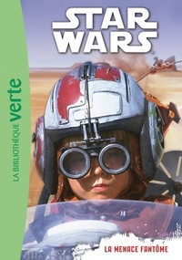 Catherine Kalengula - Star Wars Tome 1 : La menace fantôme.