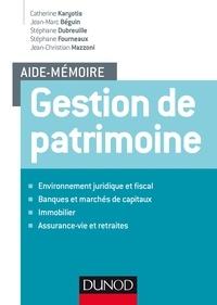 Catherine Karyotis et Jean-Marc Béguin - Aide-mémoire - Gestion de patrimoine.