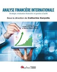 Catherine Karyotis - Analyse financière internationale - Stratégie, évaluation financière et gestion d'actifs.