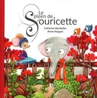 Catherine Kembellec et Annie Kergoat - Le spleen de souricette.