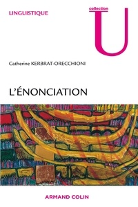 Catherine Kerbrat-Orecchioni - L'énonciation.
