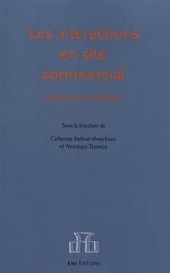 Catherine Kerbrat-Orecchioni et Véronique Traverso - Les interactions en site commercial - Invariants et variations.