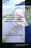 Catherine Kerbrat-Orecchioni - S'adresser a autrui - Les formes nominales d'adresse dans une perspective comparative interculturel.