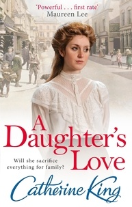 Catherine King - A Daughter's Love.