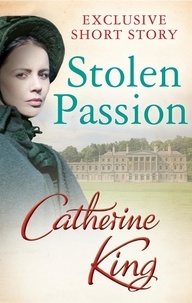 Catherine King - Stolen Passion.