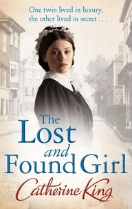Catherine King - The Lost And Found Girl.