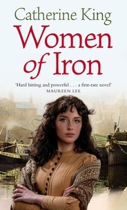 Catherine King - Women Of Iron.