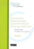 Catherine Klein - Les premiers apprentissages quand le français est langue seconde - Maternelle et début du cycle 2.