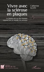 Vivre avec la sclérose en plaques - Le Sepien est un être humain comme tout le monde, ou presque.pdf