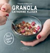 Catherine Kluger - Granola.