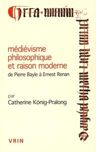 Deedr.fr Médiévisme philosophique et raison moderne, de Pierre Bayle à Ernest Renan Image