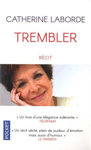 Catherine Laborde - Trembler.