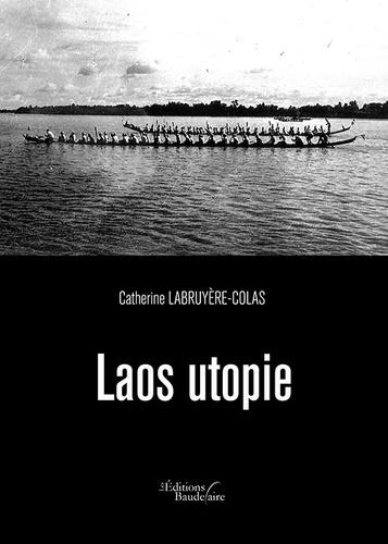 Laos utopie