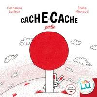Catherine Lafaye-Latteux et Emilie Michaud - Cache-cache partie.