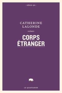 Catherine Lalonde - Corps étranger.