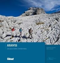 Catherine Lansard et Gilles Lansard - Aravis - Les plus belles randonnées.