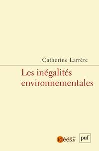 Catherine Larrère - Les inégalités environnementales.