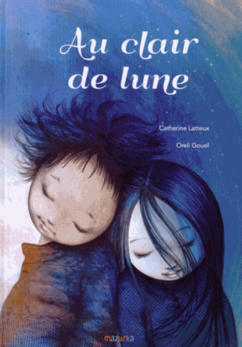 Catherine Latteux et Oreli Gouel - Au clair de lune.