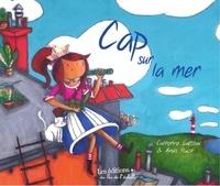Catherine Latteux - Cap sur la mer.