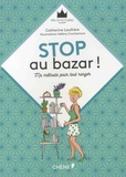 Catherine Laulhère - Stop au bazar ! - Ma méthode pour tout ranger.