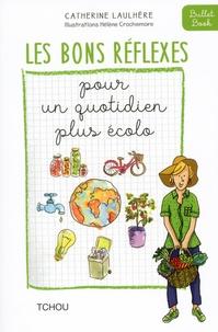 Catherine Laulhère - Un quotidien plus écolo.