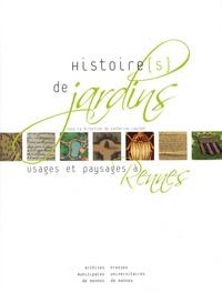 Catherine Laurent - Histoire(s) de jardins - Usages et paysages à Rennes.