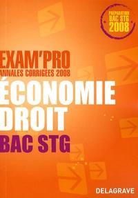 Catherine Le Coënt-Guigue et Alexia Certhoux - Economie Droit Bac STG - Annales corrigées.