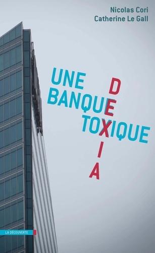 Dexia, une banque toxique