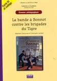 Catherine Le Quellenec - La bande à Bonnot contre les brigades du Tigre - Cycle III et 6e / 5e, dossier pédagogique.
