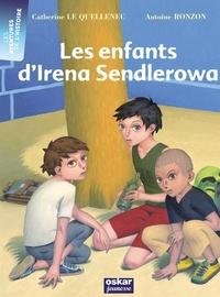 Catherine Le Quellenec - Les enfants d'Irena Sendlerowa.
