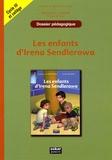 Catherine Le Quellenec - Les enfants d'Irena Sendlerowa - Dossier pédagogique cycle 3 et 6e/5e.