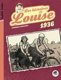 Catherine Le Quellenec - Les histoires de Louise : 1936.