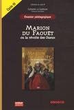 Catherine Le Quellenec - Marion du Faouët ou la révolte des Gueux, Margot Bruyère - Dossier pédagogique Cycle 3.
