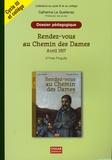 Catherine Le Quellenec - Rendez-vous au Chemin des Dames Avril 1917 d'Yves Pinguilly - Dossier pédagogique Cycle 3 et collège.