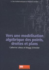 Histoiresdenlire.be Vers une modélisation algébrique des points, droites et plans Image