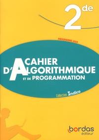 Catherine Lebert et Michel Poncy - Cahier d'algorithmique et de programmation 2de.