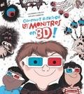Catherine Leblanc et Garrigue Roland - Comment ratatiner les monstres en 3D.