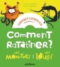 Catherine Leblanc et Roland Garrigue - Comment ratatiner les monstres et les loups. 1 CD audio