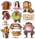 Catherine Leblanc et Roland Garrigue - Comment ratatiner les ogres ?.