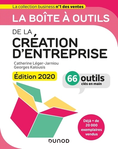 La boîte à outils de la création d'entreprise  Edition 2020