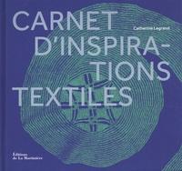 Catherine Legrand - Carnet d'inspirations textiles.