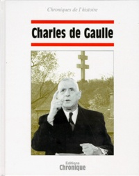 Catherine Legrand - Charles de Gaulle.