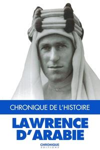Catherine Legrand et Jacques Legrand - Lawrence d'Arabie.