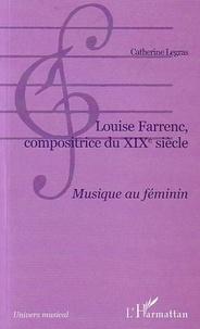 Catherine Legras - Louise Farrenc, compositrice du XIXe siècle - Musique au féminin.